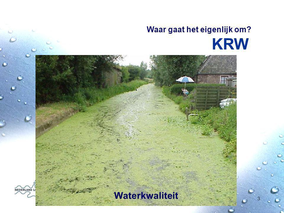Gemeente ambassadeur KRW4 Systeem op orde ChemischEcologisch Achtergronden Kaderrichtlijn