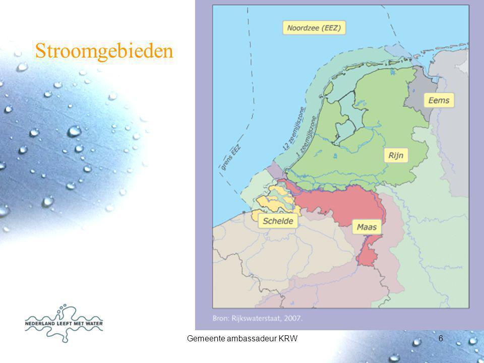 Gemeente ambassadeur KRW7 Europese Kaderrichtlijn Water Samenwerken aan KRW doelen en maatregelen in Rijksdiensten 12 provincies 26 waterschappen Ca.