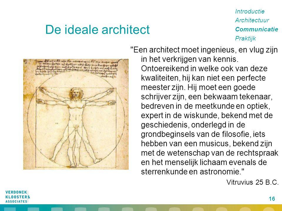 16 De ideale architect