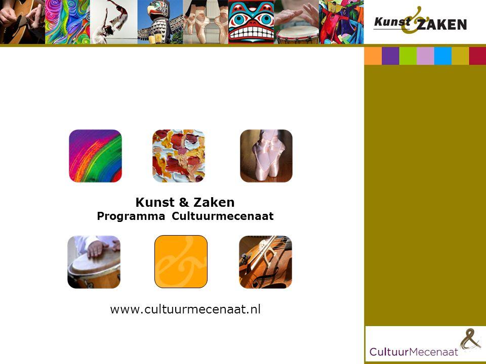 Kunst & Zaken Programma Cultuurmecenaat www.cultuurmecenaat.nl