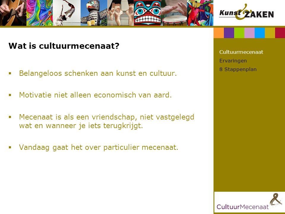 Wat is cultuurmecenaat?  Belangeloos schenken aan kunst en cultuur.  Motivatie niet alleen economisch van aard.  Mecenaat is als een vriendschap, n