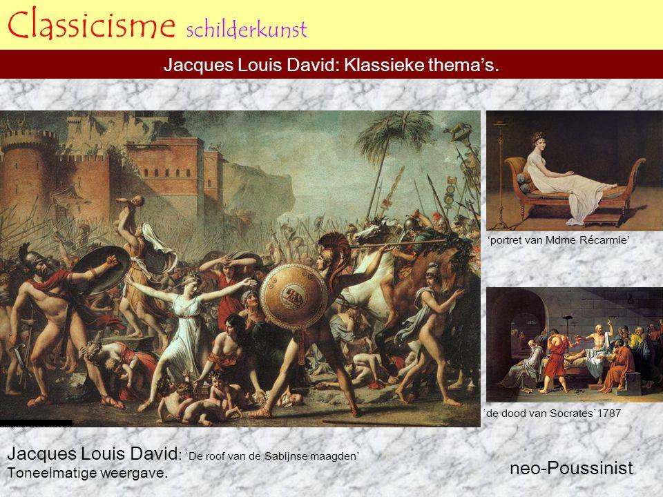 Classicisme schilderkunst Jacques Louis David: Klassieke thema's. Jacques Louis David : ' De roof van de Sabijnse maagden ' Toneelmatige weergave. 'po