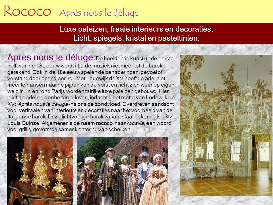 Rococo Après nous le déluge Luxe paleizen, fraaie interieurs en decoraties. Licht, spiegels, kristal en pasteltinten. Après nous le déluge: De beelden