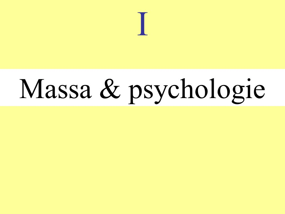 I Massa & psychologie
