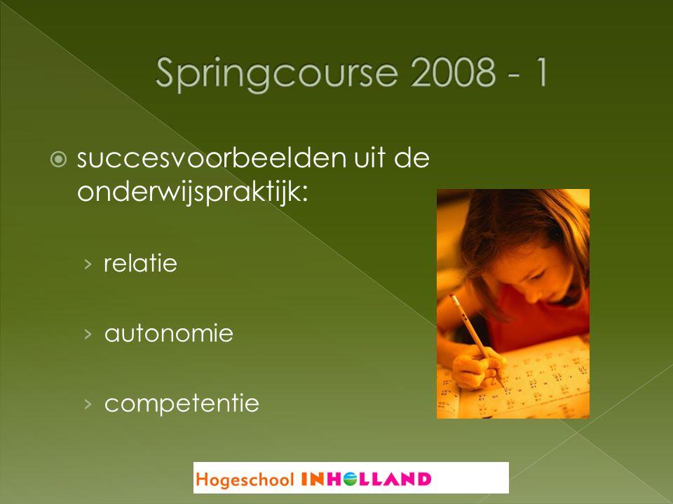  succesvoorbeelden uit de onderwijspraktijk: › relatie › autonomie › competentie