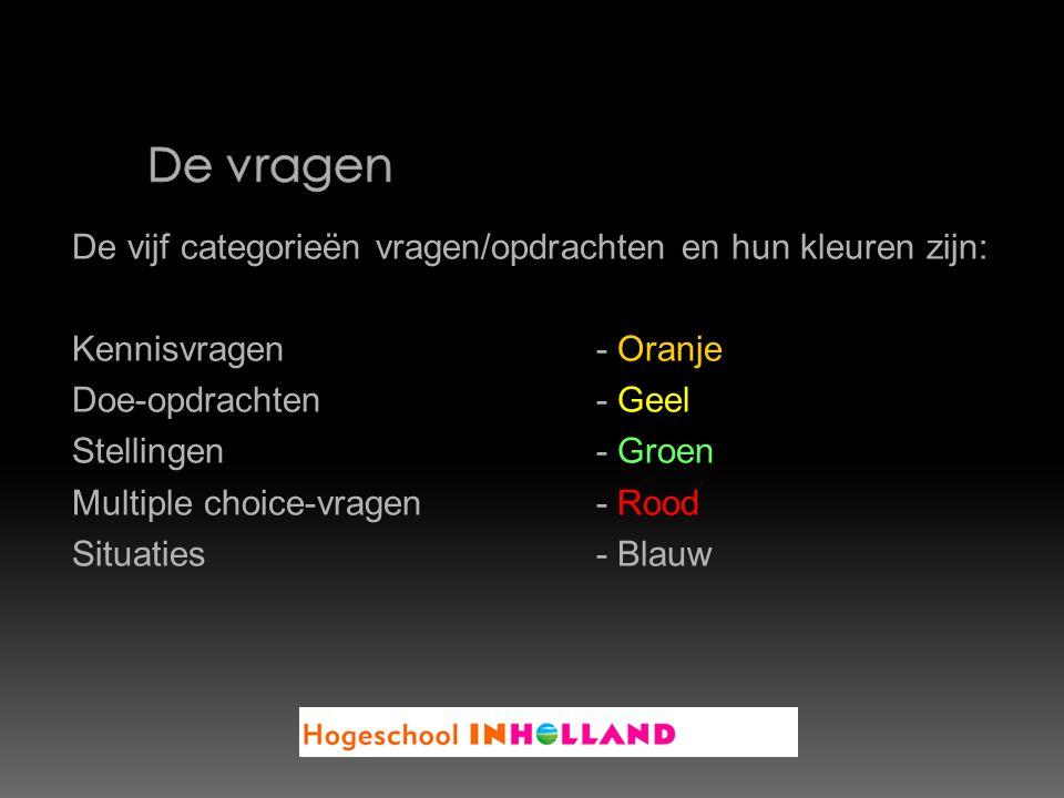De vijf categorieën vragen/opdrachten en hun kleuren zijn: Kennisvragen - Oranje Doe-opdrachten - Geel Stellingen- Groen Multiple choice-vragen - Rood