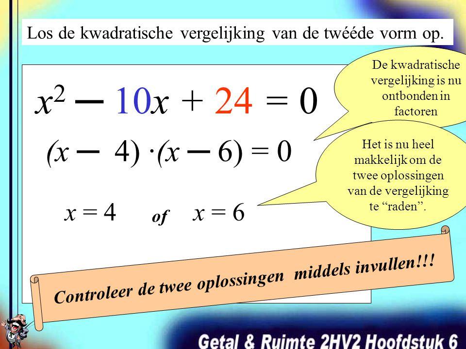 Los de kwadratische vergelijking van de twééde vorm op. x 2 ─ 10x + 24 = 0 (x + …)·(x + …) = 0 Ontbindt het linkerlid van de vergelijking. ?? ? · ? =