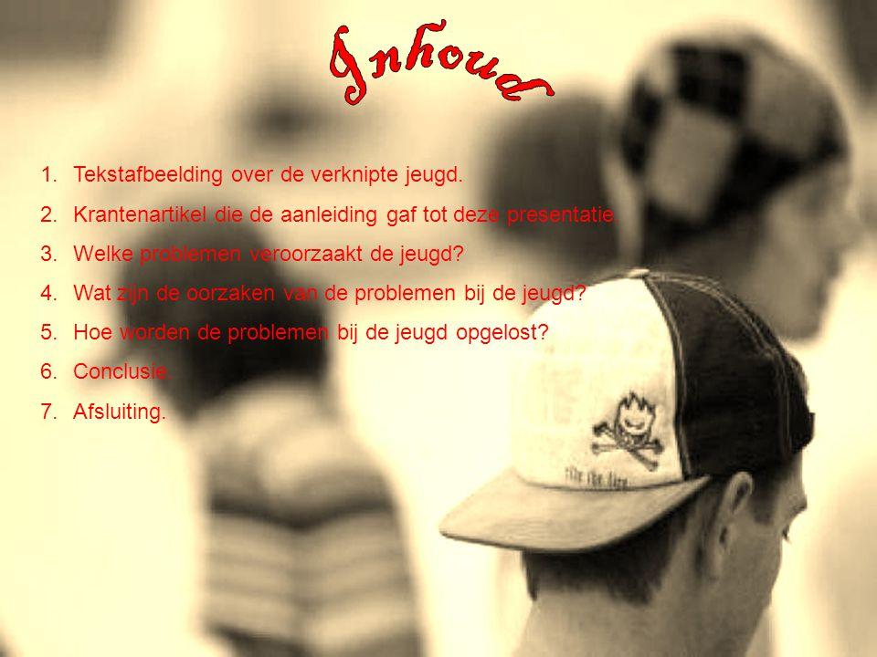 1.Tekstafbeelding over de verknipte jeugd.