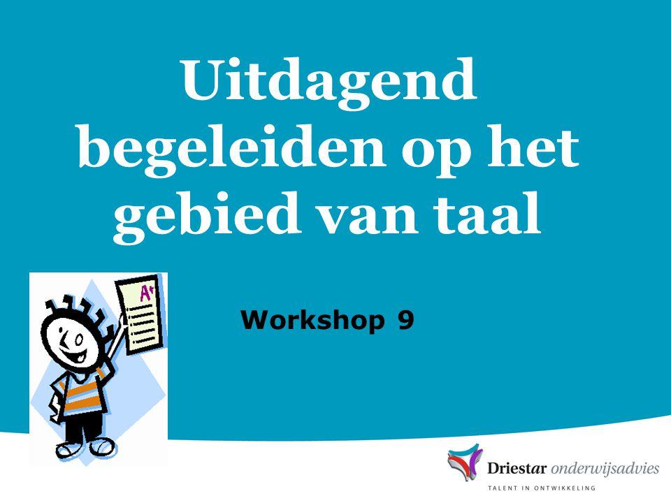 Uitdagend begeleiden op het gebied van taal Workshop 9