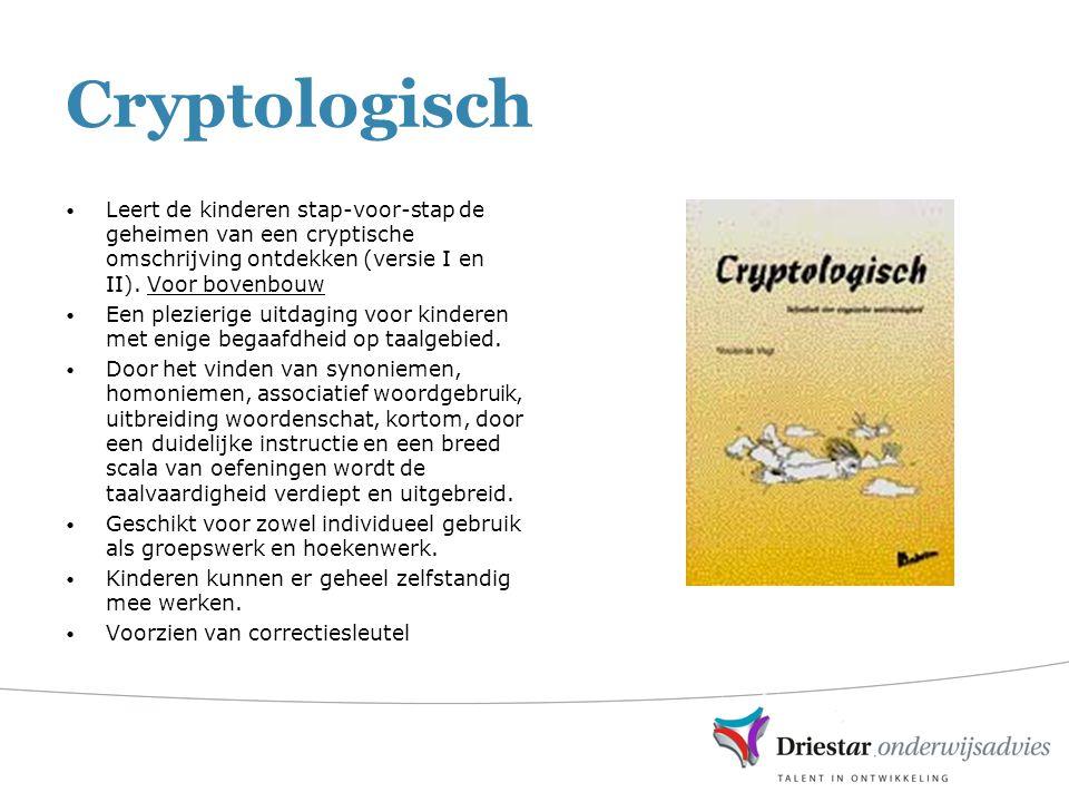 Cryptologisch Leert de kinderen stap-voor-stap de geheimen van een cryptische omschrijving ontdekken (versie I en II). Voor bovenbouw Een plezierige u