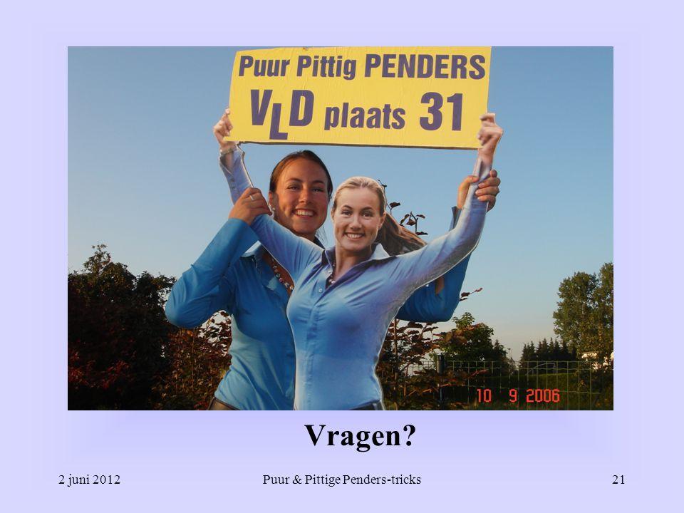 Vragen? 2 juni 2012Puur & Pittige Penders-tricks21