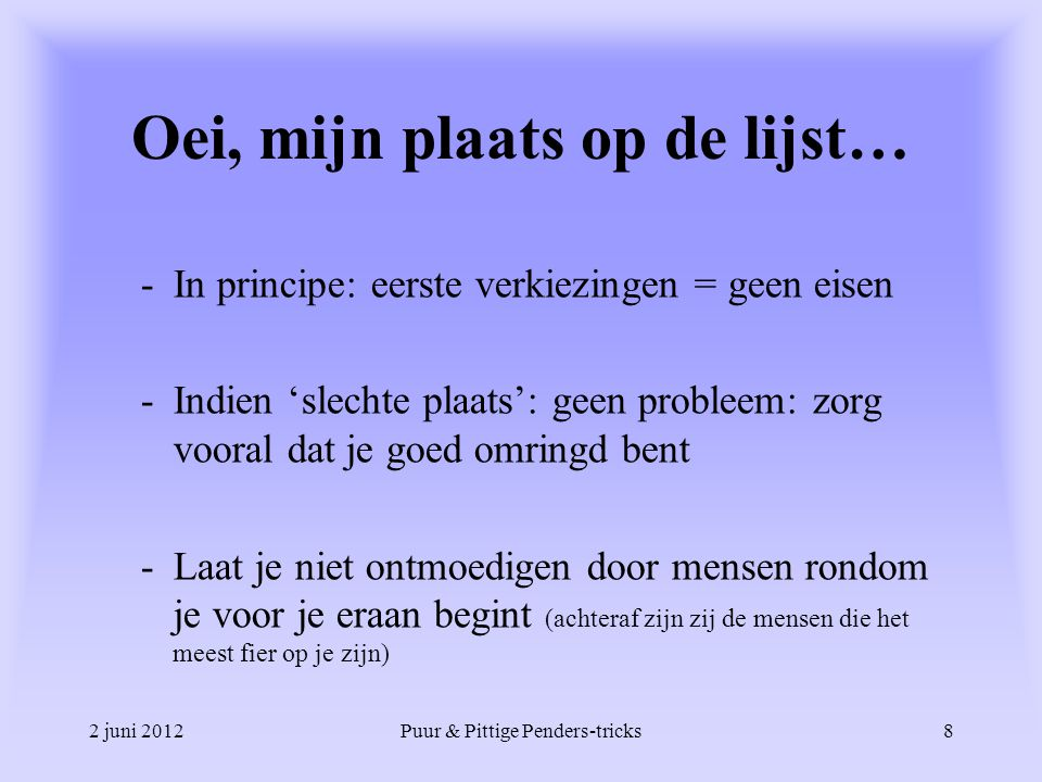 2 juni 2012Puur & Pittige Penders-tricks19 Snap a picture.