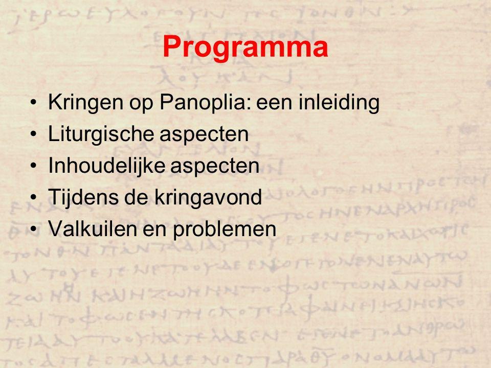 Programma Kringen op Panoplia: een inleiding Liturgische aspecten Inhoudelijke aspecten Tijdens de kringavond Valkuilen en problemen