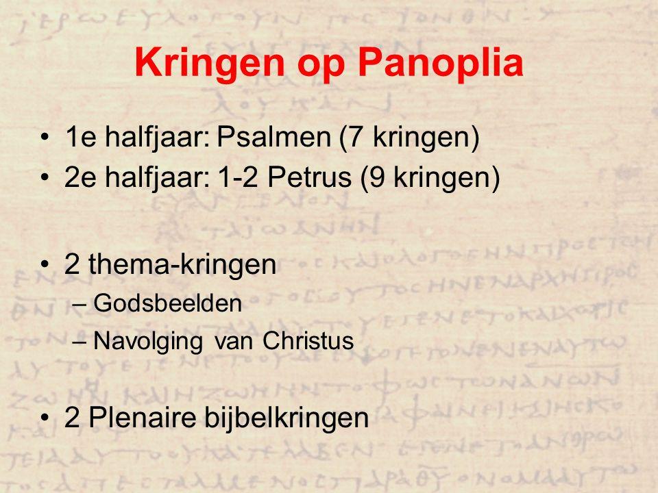 1e halfjaar: Psalmen (7 kringen) 2e halfjaar: 1-2 Petrus (9 kringen) 2 thema-kringen –Godsbeelden –Navolging van Christus 2 Plenaire bijbelkringen