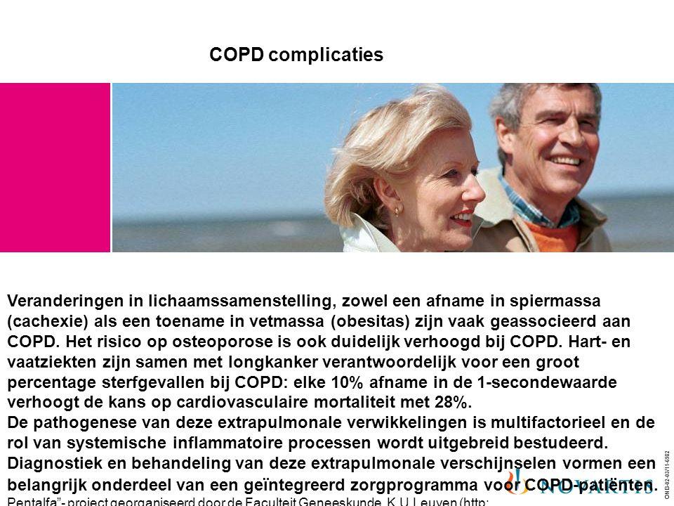ONB-02-03/11-6982 COPD complicaties Veranderingen in lichaamssamenstelling, zowel een afname in spiermassa (cachexie) als een toename in vetmassa (obe
