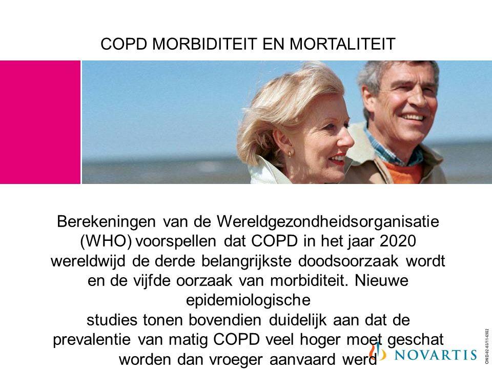ONB-02-03/11-6982 COPD MORBIDITEIT EN MORTALITEIT Berekeningen van de Wereldgezondheidsorganisatie (WHO) voorspellen dat COPD in het jaar 2020 wereldw
