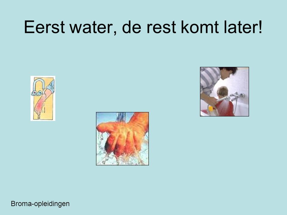 Eerst water, de rest komt later! Broma-opleidingen