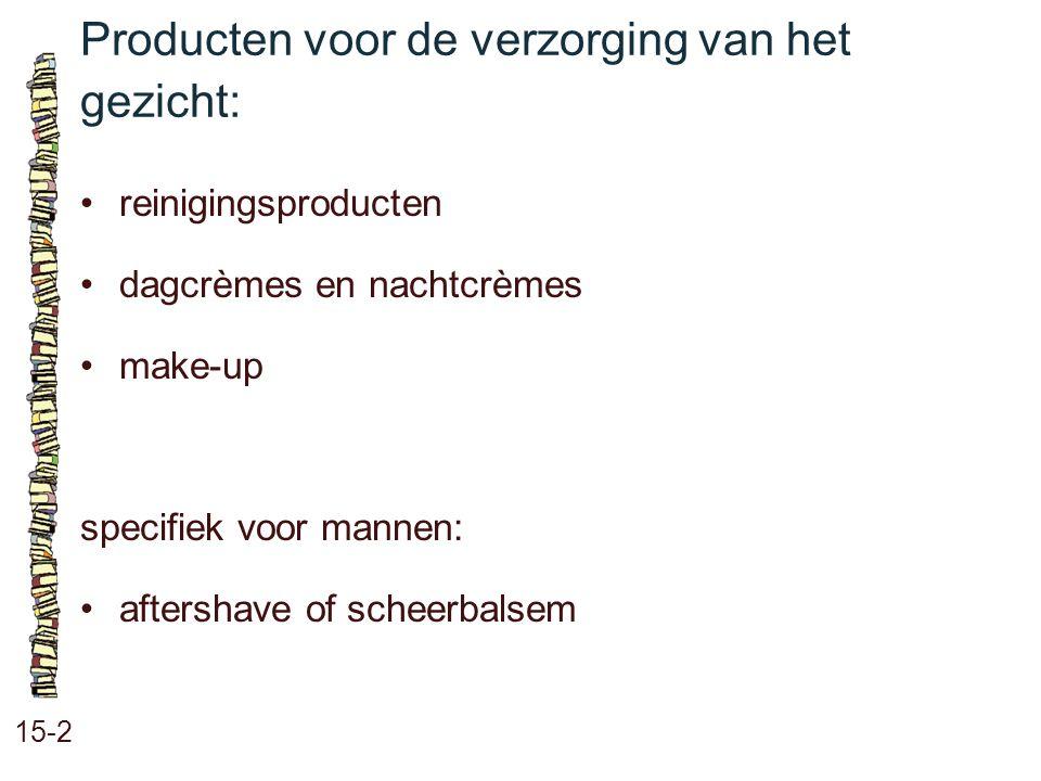Producten voor de verzorging van het gezicht: 15-2 reinigingsproducten dagcrèmes en nachtcrèmes make-up specifiek voor mannen: aftershave of scheerbal