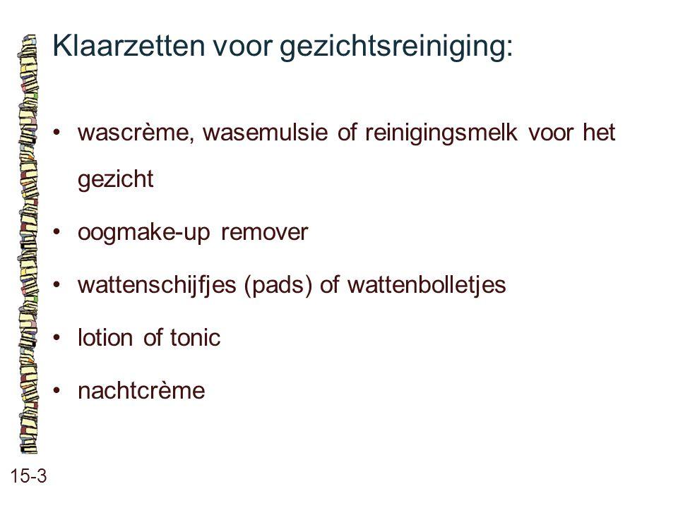 Klaarzetten voor gezichtsreiniging: 15-3 wascrème, wasemulsie of reinigingsmelk voor het gezicht oogmake-up remover wattenschijfjes (pads) of wattenbo
