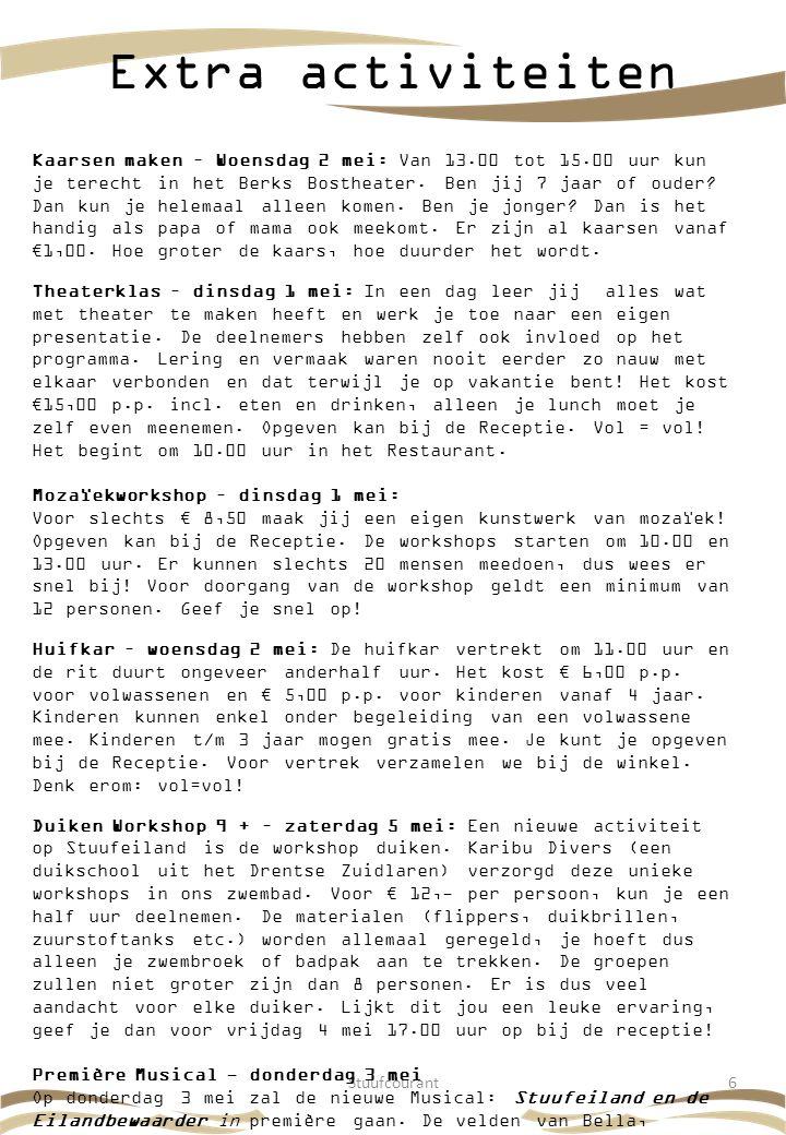 Stuufcourant6 Extra activiteiten Kaarsen maken – Woensdag 2 mei: Van 13.00 tot 15.00 uur kun je terecht in het Berks Bostheater. Ben jij 7 jaar of oud
