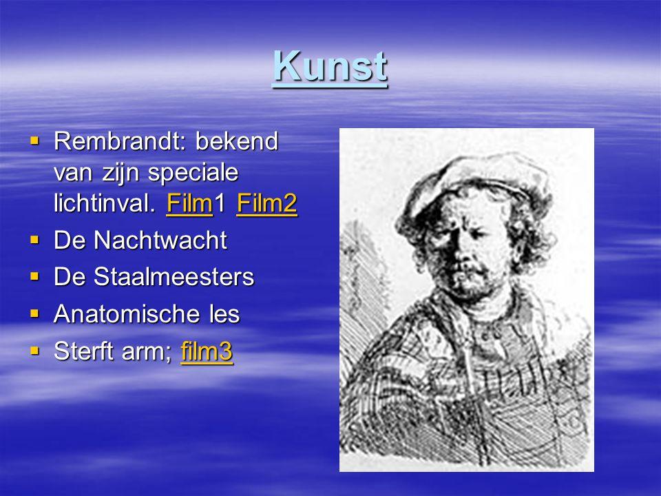 Kunst  Rembrandt: bekend van zijn speciale lichtinval.