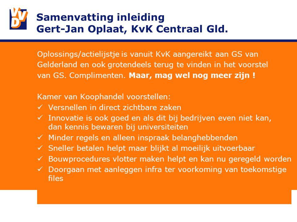 Samenvatting inleiding Gert-Jan Oplaat, KvK Centraal Gld.