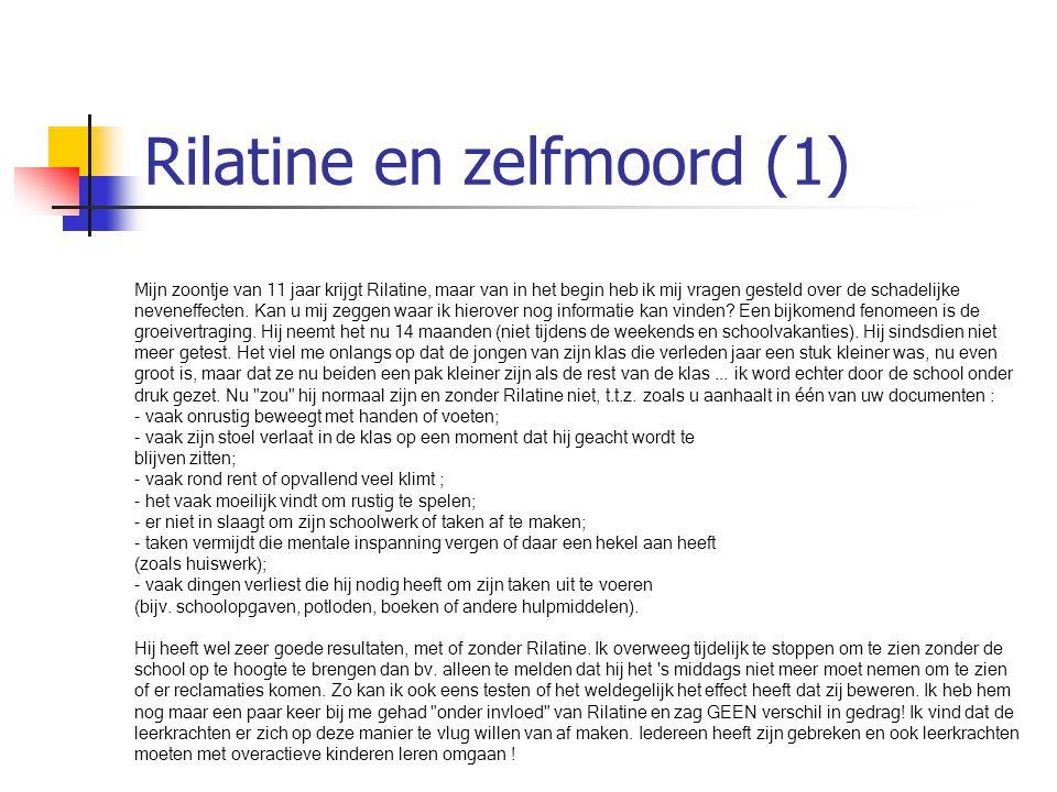 Rilatine en zelfmoord (1) Mijn zoontje van 11 jaar krijgt Rilatine, maar van in het begin heb ik mij vragen gesteld over de schadelijke neveneffecten.