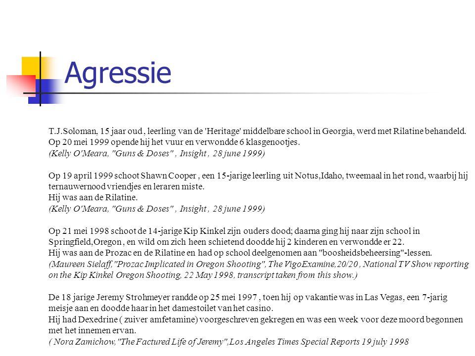 Agressie T.J.Soloman, 15 jaar oud, leerling van de 'Heritage' middelbare school in Georgia, werd met Rilatine behandeld. Op 20 mei 1999 opende hij het