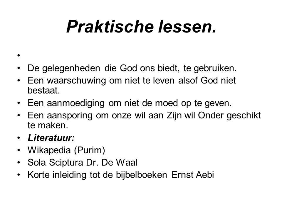 Praktische lessen. De gelegenheden die God ons biedt, te gebruiken. Een waarschuwing om niet te leven alsof God niet bestaat. Een aanmoediging om niet