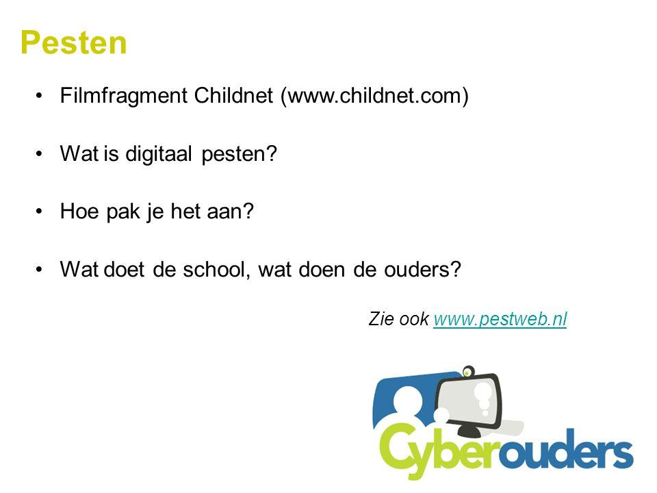 Pesten Filmfragment Childnet (www.childnet.com) Wat is digitaal pesten? Hoe pak je het aan? Wat doet de school, wat doen de ouders? Zie ook www.pestwe