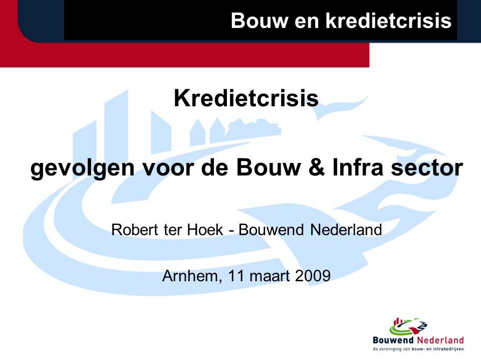Bouwend Nederland Werkgeversvereninging van Bouw- en infrabedrijven Circa 5.000 leden Belangenbehartiging, branche-ontwikkeling en ledenservice Voorzitter: Elco Brinkman