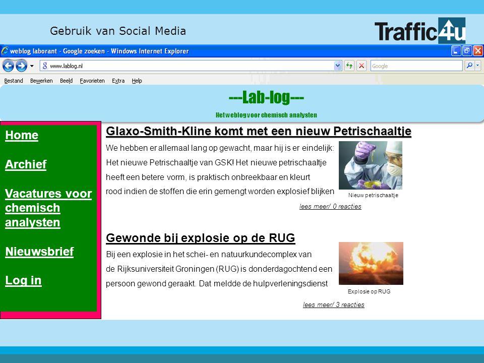 Gebruik van Social Media ---Lab-log--- Het weblog voor chemisch analysten Home Archief Vacatures voor chemisch analysten Nieuwsbrief Log in Glaxo-Smit