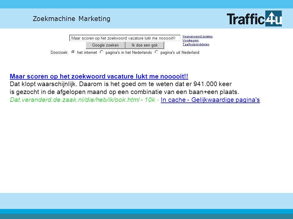 Zoekmachine Marketing Ja, wat is het belangrijkste.