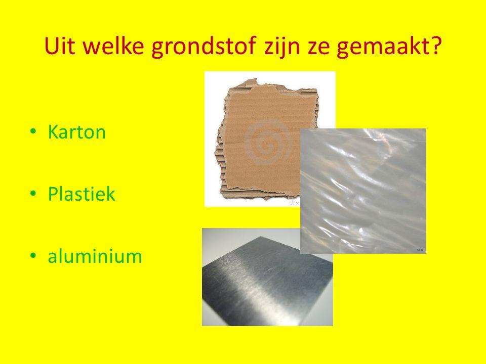 Uit welke grondstof zijn ze gemaakt? Karton Plastiek aluminium