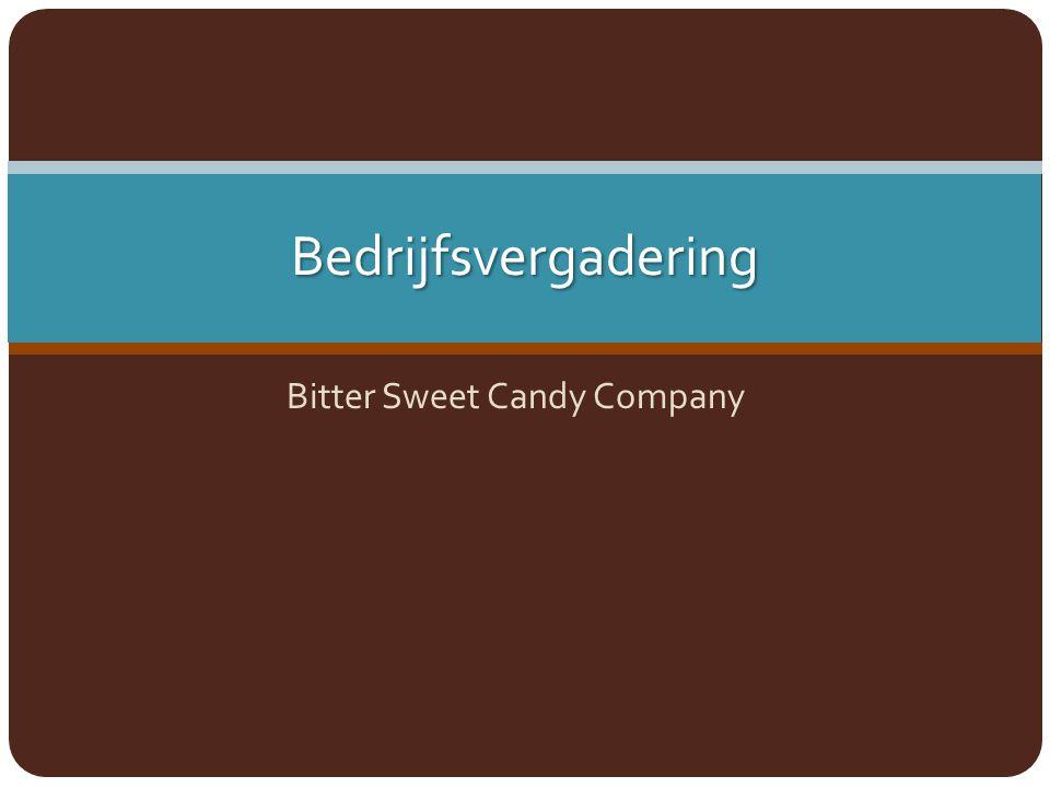 Bedrijfsvergadering Bitter Sweet Candy Company