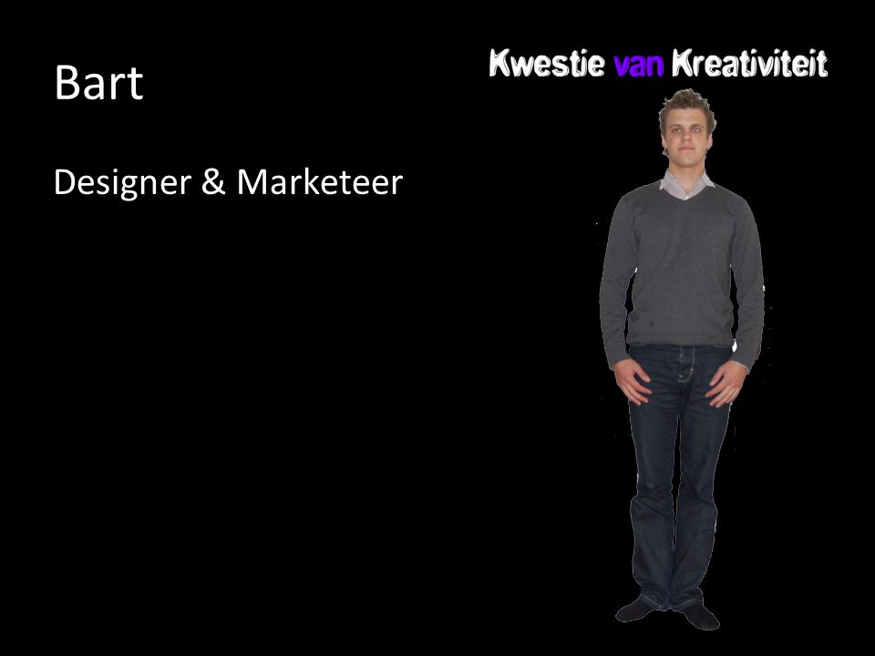Bart Designer & Marketeer