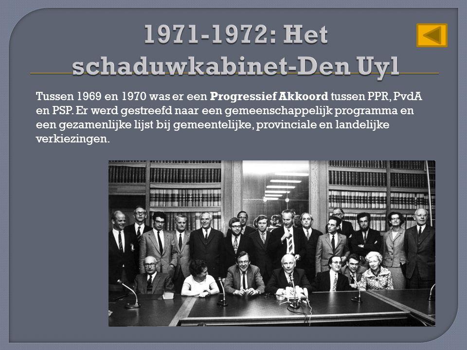 Tussen 1969 en 1970 was er een Progressief Akkoord tussen PPR, PvdA en PSP. Er werd gestreefd naar een gemeenschappelijk programma en een gezamenlijke