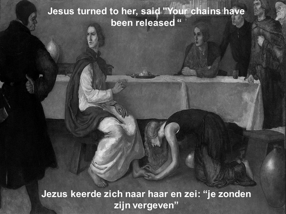 Jesus turned to her, said