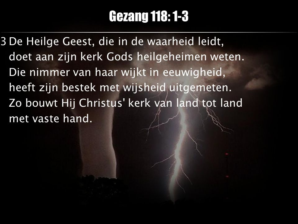 Opening Psalm 22: 1, 13, 14 EL 448 Teadet animam meam Nog heel even Lieve kind – De wereld If I could...