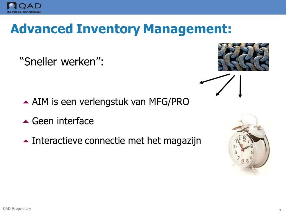 QAD Proprietary 18 Picking Advanced Inventory Management