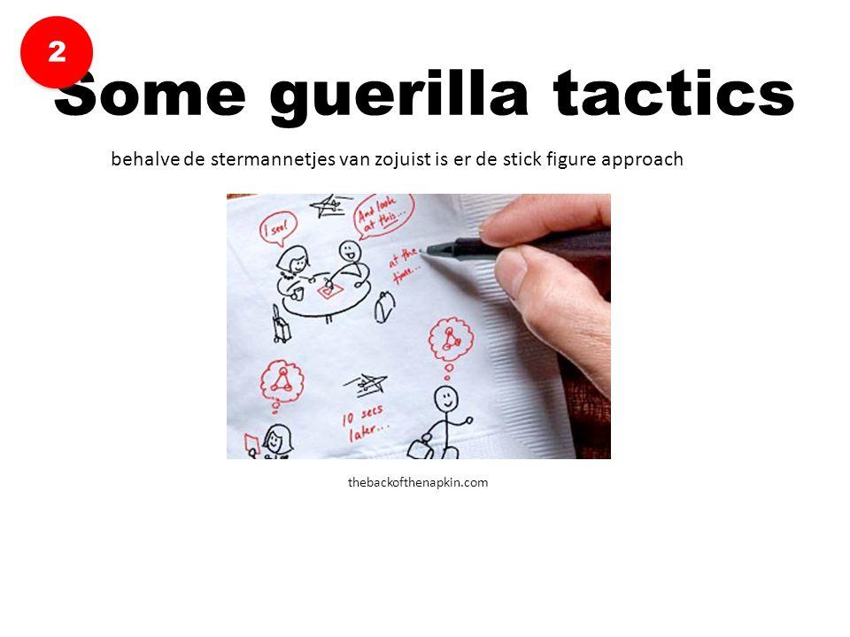 behalve de stermannetjes van zojuist is er de stick figure approach thebackofthenapkin.com Some guerilla tactics 2 2