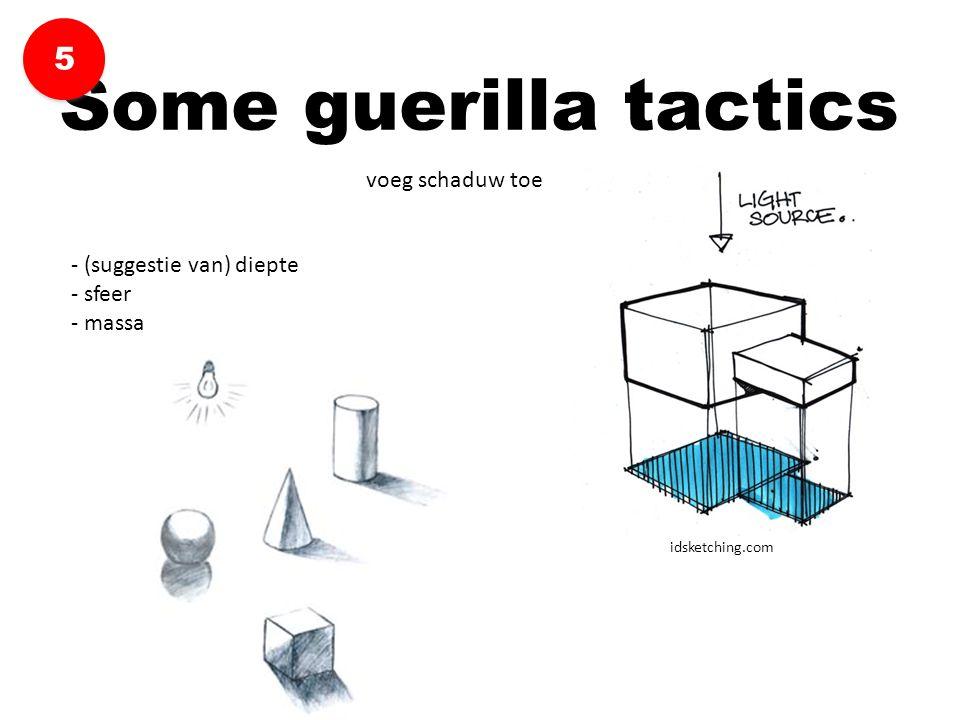 voeg schaduw toe Some guerilla tactics 5 5 - (suggestie van) diepte - sfeer - massa idsketching.com