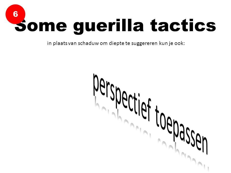 in plaats van schaduw om diepte te suggereren kun je ook: Some guerilla tactics 6 6