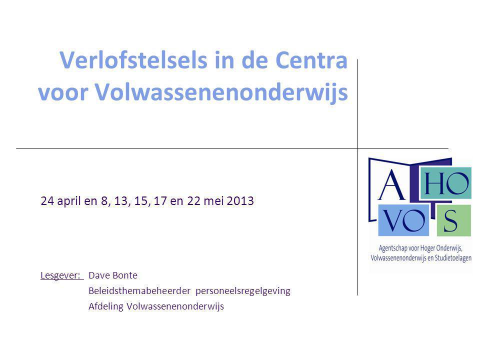 Afdeling Volwassenenonderwijs Verloven voor verminderde prestaties (VVP) en afwezigheden voor verminderde prestaties (AVP)