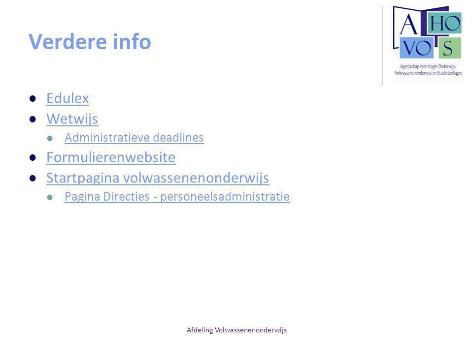 Afdeling Volwassenenonderwijs Verdere info Edulex Wetwijs Administratieve deadlines Formulierenwebsite Startpagina volwassenenonderwijs Pagina Directies - personeelsadministratie