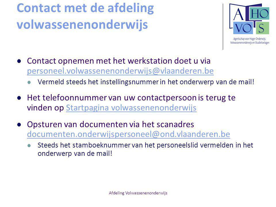 Afdeling Volwassenenonderwijs Contact met de afdeling volwassenenonderwijs Contact opnemen met het werkstation doet u via personeel.volwassenenonderwi