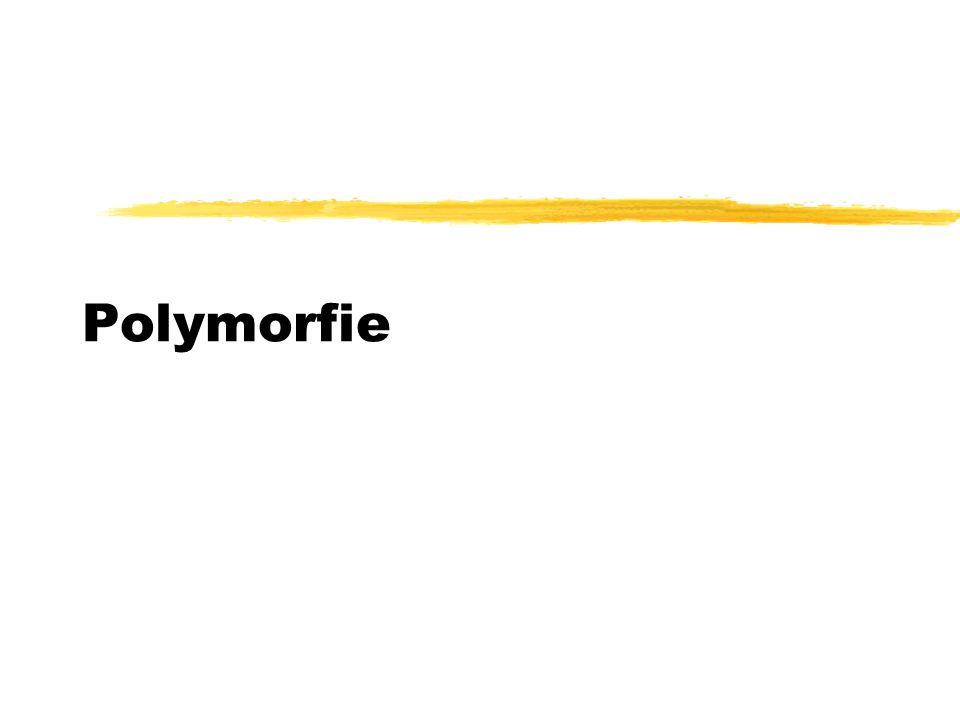 zDefinitie ypolymorfie = 'veel vormen' -> in termen van programmeren : = enkele naam( van een klasse of een methode) verschillende code kan representeren, die door het een of andere automatische mechanisme wordt geselecteerd => één enkele naam kan veel vormen aannemen => veel verschillende gedragingen uitdrukken