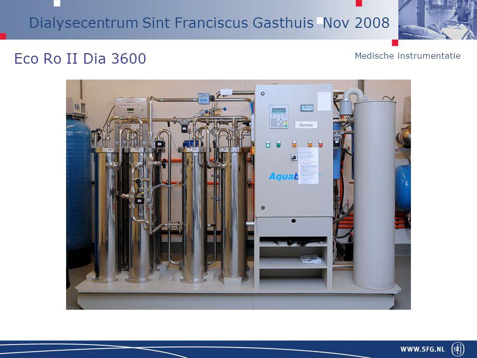 Medische instrumentatie Dialysecentrum Sint Franciscus Gasthuis Nov 2008 Eco Ro II Dia 3600