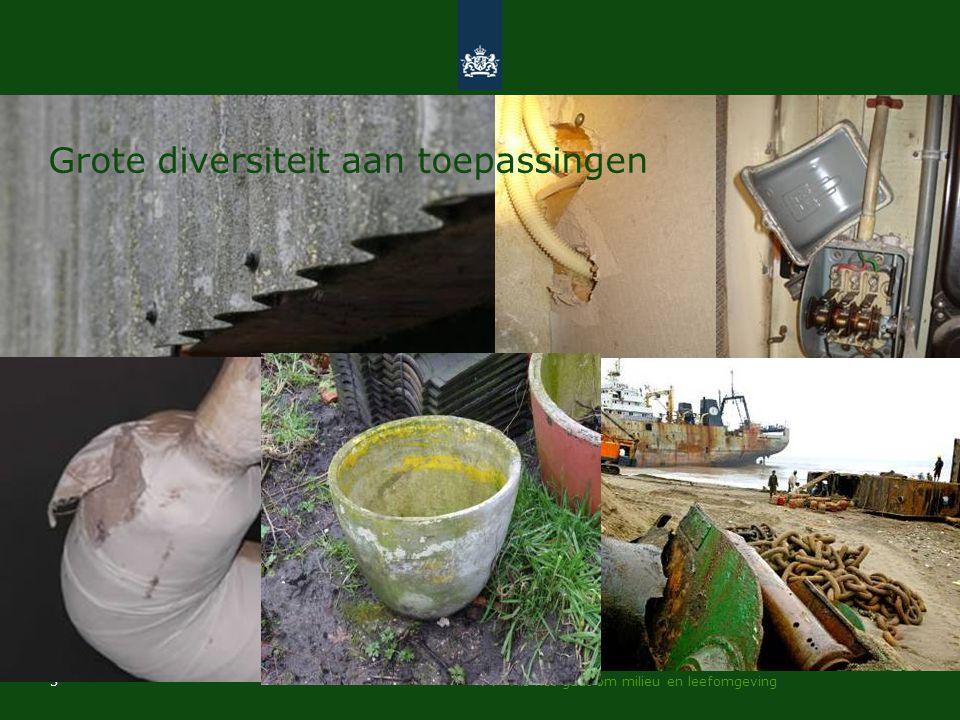 >> Als het gaat om milieu en leefomgeving 3 Grote diversiteit aan toepassingen