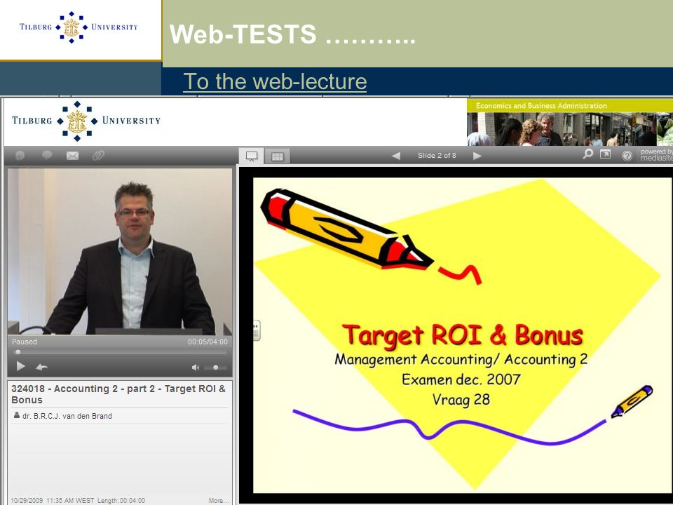 To the web-lecture Web-lectures and Testing Web-TESTS ………..